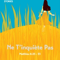 Do Not Worry: Illustrations from Matthew 6 in English and French
